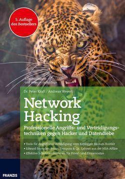 Network Hacking Ausgabe 2017 von Kraft,  Peter, Weyert,  Andreas