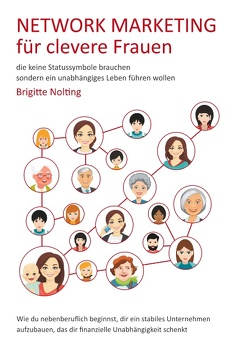 Network Marketing für clevere Frauen von Nolting,  Brigitte
