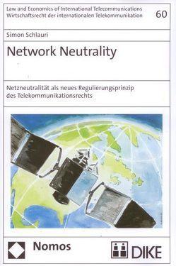 Network Neutrality von Schlauri,  Simon