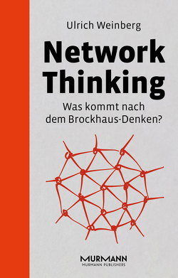 Network Thinking von Weinberg,  Ulrich
