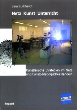 Netz Kunst Unterricht von Burkhardt,  Sara