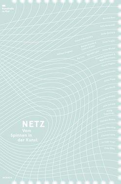 Netz. Vom Spinnen in der Kunst von Hüsch,  Anette
