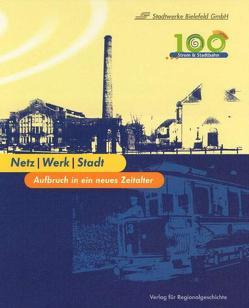 Netz /Werk /Stadt von Büschenfeld,  Jürgen