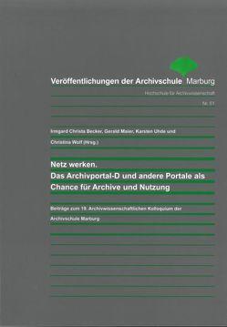 Netz werken von Becker,  Irmgard Christa, Maier,  Gerald, Uhde,  Karsten, Wolf,  Christina