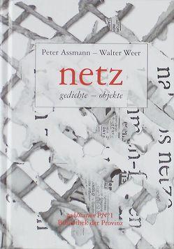Netz von Assmann,  Peter, Pils,  Richard, Weer,  Walter