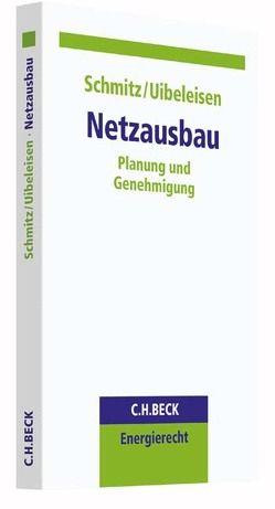 Netzausbau von Schmitz,  Holger, Uibeleisen,  Maximilian