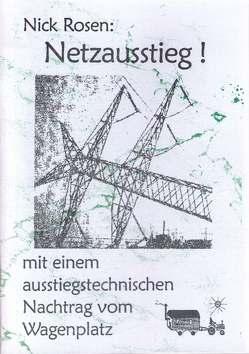 Netzausstieg! von Cropp,  Herrmann, Rosen,  Nick, Spanke,  Veronica