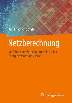 Netzberechnung von Schäfer,  Karl-Friedrich