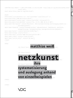 Netzkunst von Weiß,  Matthias