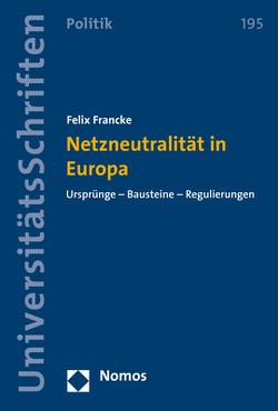 Netzneutralität in Europa von Francke,  Felix