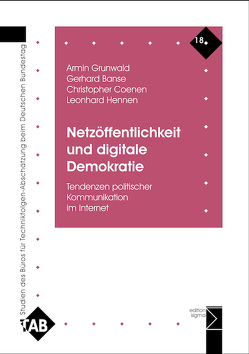 Netzöffentlichkeit und digitale Demokratie von Banse,  Gerhard, Coenen,  Christopher, Grunwald,  Armin, Hennen,  Leonhard