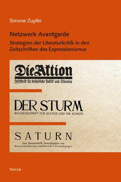 Netzwerk Avantgarde von Zupfer,  Simone