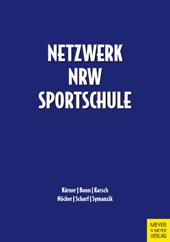 Netzwerk NRW-Sportschule von Bonn,  Benjamin, Karsch,  Johannes, Körner,  Swen, Nöcker,  Christopher, Scharf,  Marcel, Symanzik,  Tino