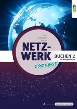 Netzwerk – Toolbox Buchen 2 für Bürokaufleute von Kugler,  Anton, Pertl,  Josef, Schlosser,  Robert