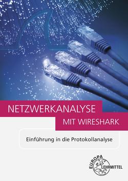 Netzwerkanalyse mit Wireshark 2.0 von Hauser,  Bernhard, Huber,  Bernhard