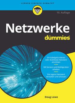 Netzwerke für Dummies von Biller,  Matthias, Lowe,  Doug
