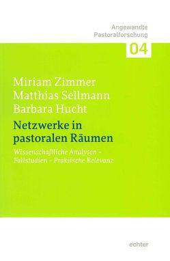 Netzwerke in pastoralen Räumen von Hucht,  Barbara, Sellmann,  Matthias, Zimmer,  Miriam