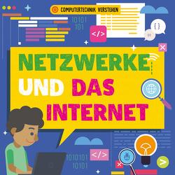 Netzwerke und das Internet von Dickmann,  Nancy