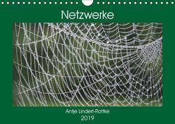 Netzwerke (Wandkalender 2019 DIN A4 quer) von Lindert-Rottke,  Antje