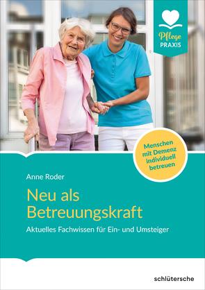 Neu als Betreuungskraft von Röder,  Anne
