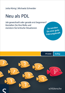Neu als PDL von Schneider,  Michaela