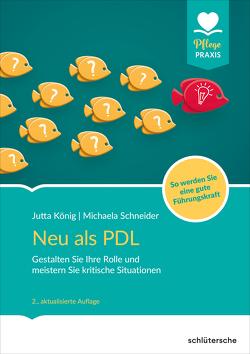 Neu als PDL von König,  Jutta, Schneider,  Michaela