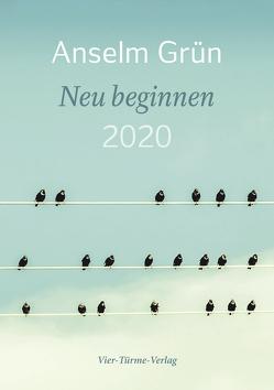 Neu beginnen 2020 von Grün,  Anselm