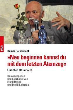 »Neu beginnen kannst du mit dem letzten Atemzug« von Halberstadt,  Heiner