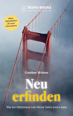 Neu erfinden von Wobser,  Gunther