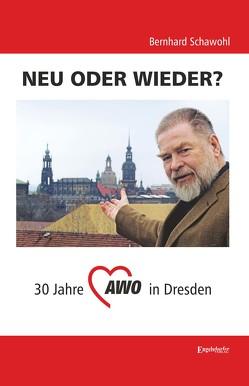 NEU ODER WIEDER? von Schawohl,  Bernhard