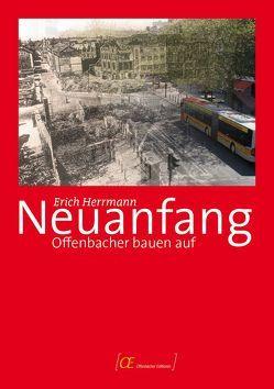 Neuanfang von Herrmann,  Erich