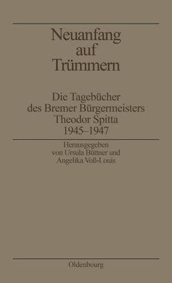 Neuanfang auf Trümmern von Büttner,  Ursula, Voß-Louis,  Angelika