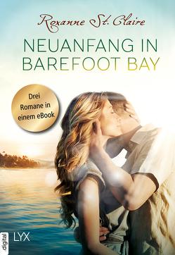 Neuanfang in Barefoot Bay von Claire,  Roxanne St., Häußler,  Sonja