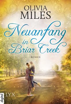 Neuanfang in Briar Creek von Fricke,  Kerstin, Miles,  Olivia