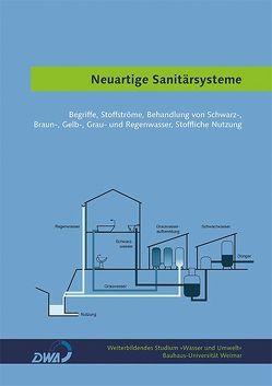 Neuartige Sanitärsysteme von Wagner,  Julia, Weiterbild. Studium Wasser und Umwelt,  Weiterbild., Wilke,  Stefan