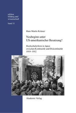 Neubeginn unter US-amerikanischer Besatzung? von Krämer,  Hans Martin