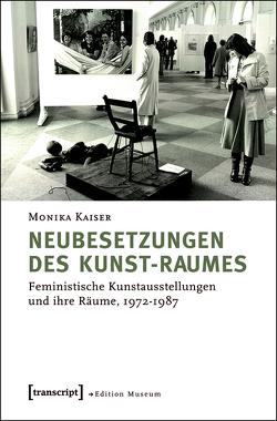 Neubesetzungen des Kunst-Raumes von Kaiser,  Monika