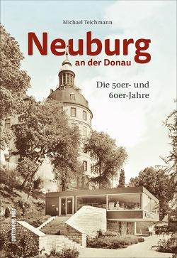 Neuburg an der Donau von Historischer Verein Neuburg an der Donau,  Michael
