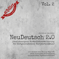NeuDeutsch 2.0 – Vol. 2 von von Aster,  Christian