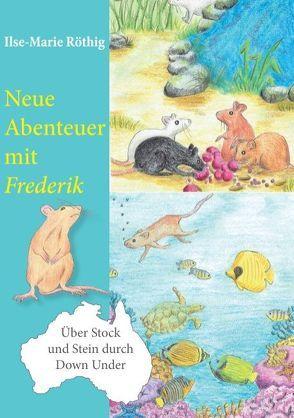 Neue Abenteuer mit Frederik von Röthig,  Ilse-Marie