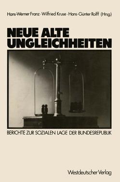 Neue alte Ungleichheiten von Franz,  Hans-Werner