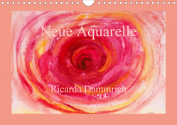 Neue Aquarelle (Wandkalender 2021 DIN A4 quer) von Dämmrich,  Ricarda