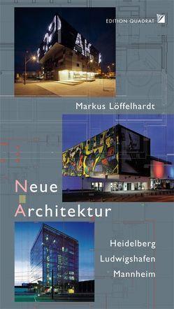 Neue Architektur von Fingerhuth,  Carl, Löffelhardt,  Markus