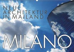 Neue Architektur in Mailand (Wandkalender 2018 DIN A2 quer) von J. Richtsteig,  Walter