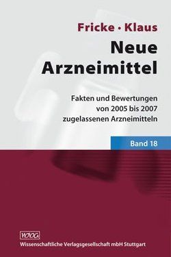 Neue Arzneimittel Band 18 von Fricke,  Uwe, Klaus,  Wolfgang