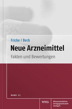 Neue Arzneimittel Band 21 von Beck,  Thomas, Fricke,  Uwe