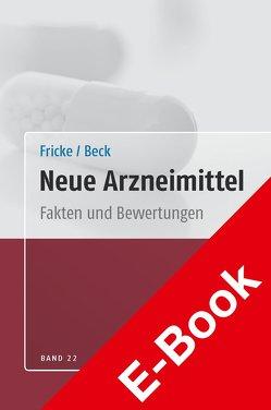 Neue Arzneimittel Band 22 von Beck,  Thomas, Fricke,  Uwe
