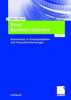 Neue Bankbetriebslehre von Tolkmitt,  Volker