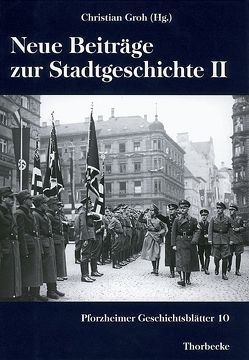 Neue Beiträge zur Stadtgeschichte II von Groh,  Christian