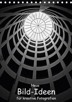 Neue Bild-Ideen für kreative Fotografien (Tischkalender 2018 DIN A5 hoch) von Eppele,  Klaus